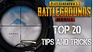 All New Top 20 Tips & Tricks in PUBG Mobile | Ultimate Guide To Become a Pro