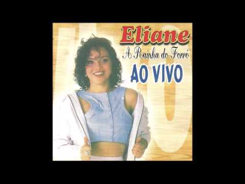 CD Eliane (Ao Vivo / A Rainha do Forró) - 1997