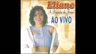 "CD Eliane ""Ao Vivo"" (A Rainha do Forro) - 1997"