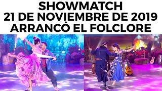 showmatch-programa-21-11-19-arranc-el-folclore