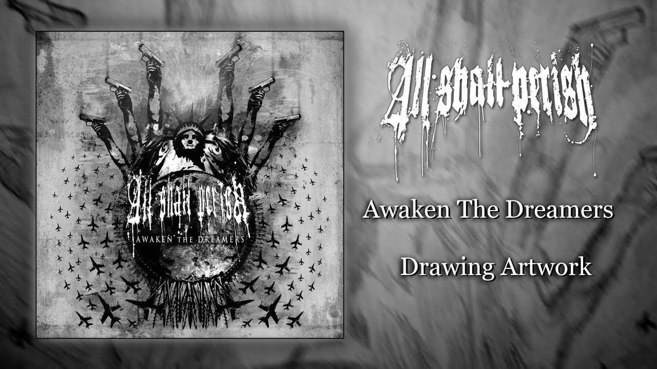 Awaken the Dreamers — All Shall Perish | Last.fm  |All Shall Perish Awaken The Dreamers