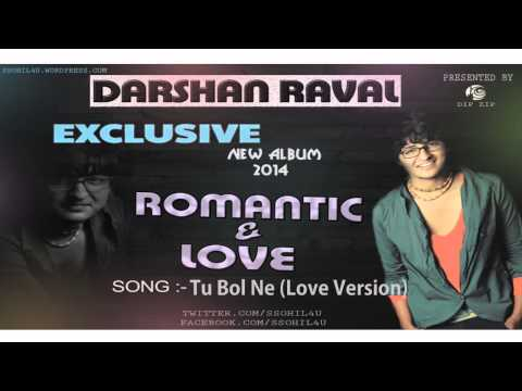Tu Bol Ne (Love Version) Darshan Raval (souan...