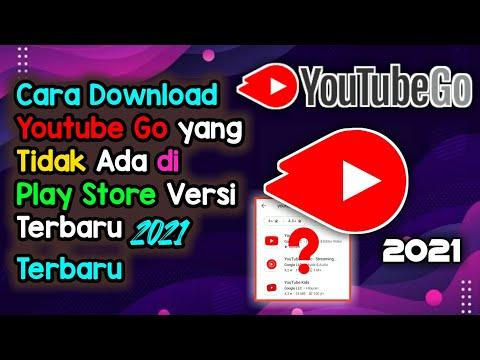 Cara Download Youtube Go Yang Tidak Ada di Play Store Versi Terbaru 2021 Terbaru