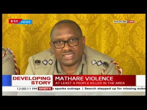 """Four people murdered within Mathare area four"" Nairobi Police Commander-Japheth Koome"