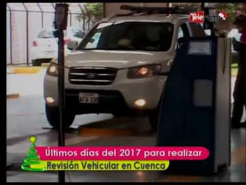 Últimos días del 2017 para realizar revisión vehicular en Cuenca
