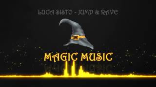 Luca Sisto - Jump & Rave (Original mix)