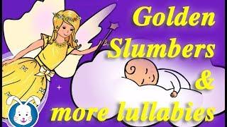Golden Slumbers & More Lullabies with lyrics   Lullaby songs & music to help your baby sleep