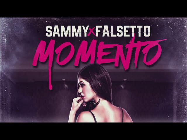Sammy & Falsetto - Momento [Audio Oficial]