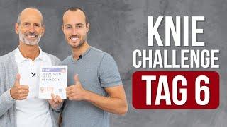 ❇️ Tag 6 ❇️ 7-Tage Knie-Challenge (Knieschmerzen, Übungen, Kniearthrose)