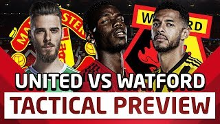 Pogba Dropped? 4222 or 433? | Watford vs Manchester United Tactical Preview| Man Utd News