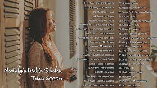 Download Top 40 Lagu Nostalgia Waktu Sekolah - Lagu Tahun 2000an Indonesia Terpopuler [TANPA IKLAN]