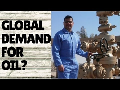 Is Global Demand for Oil still Increasing?   Is there still more Supply than Demand?