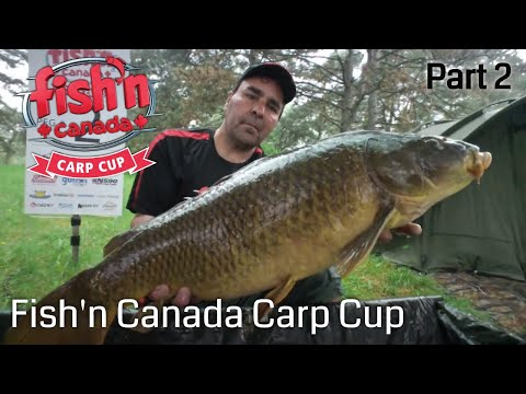 2018 Fish'n Canada Carp Cup Part 2   Fish' Canada