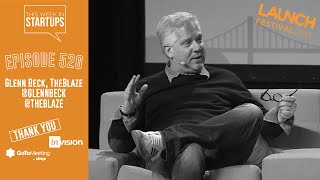Glenn Beck on ways his tribe jibes w/SV & the intersections of tech, mainstream US & nat'l interests