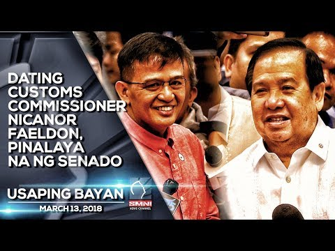 DATING CUSTOMS COMMISSIONER NICANOR FAELDON, PINALAYA NA NG SENADO
