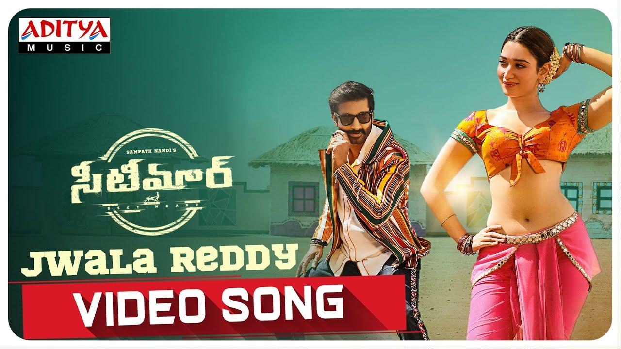 #JwalaReddy Video Song   Seetimaarr Songs   Gopichand, Tamannaah   Sampath Nandi   Mani Sharma