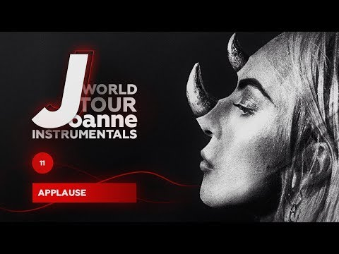 Lady Gaga – Applause (Joanne World Tour Instrumental)