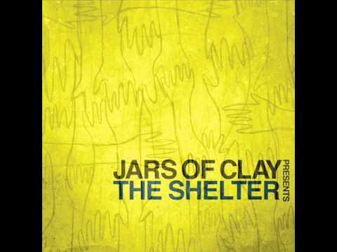Call My Name - Jars of Clay