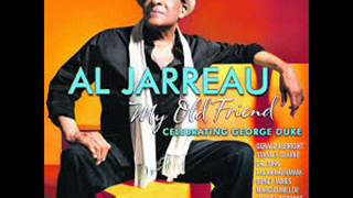 Al Jarreau My Old Friend Celebrating George Duke - Sweet Baby
