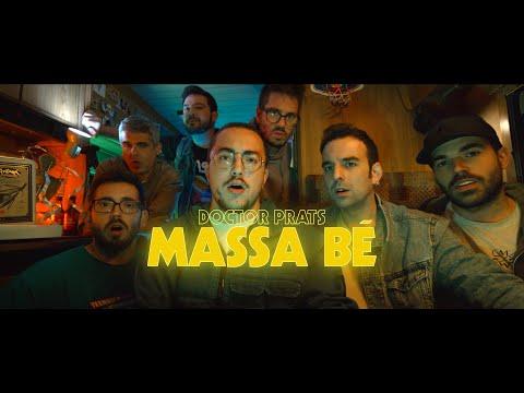 Смотреть клип Doctor Prats - Massa Bé