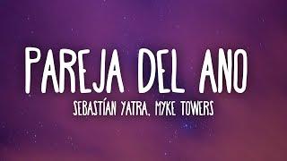Sebastían Yatra, Myke Towers - Pareja Del Año (Letra/Lyrics)