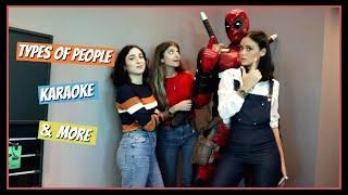 Κάναμε Τύποι Ανθρώπων στο καραόκε!! || fraoules22
