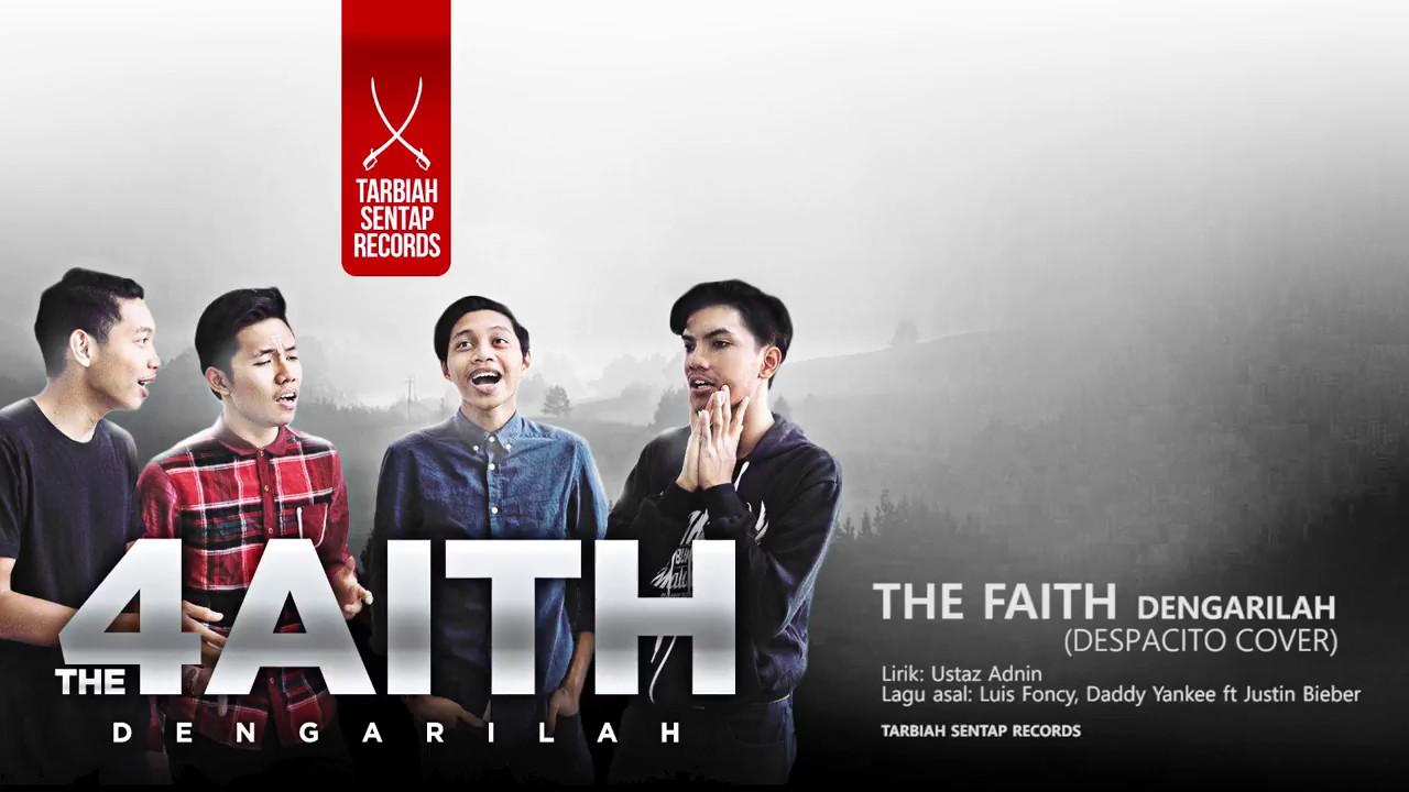 Lirik Lagu Dengarilah 4aith (Despacito Malay Cover)