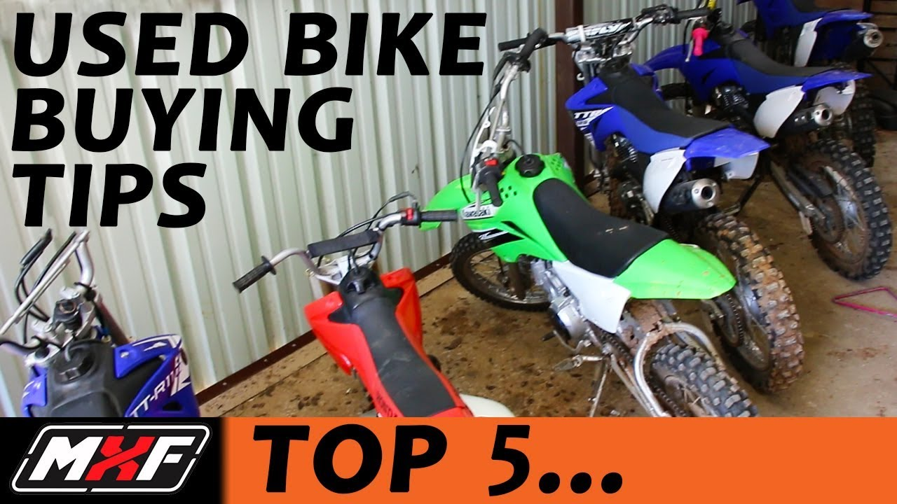 Top 5 Tips On Buying A Used Dirt Bike What Things To Look For