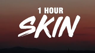 [1 HOUR] Sabrina Carpenter - Skin (Lyrics)
