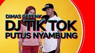Dimas Gepenk & Monica - Putus Nyambung DJ TIKTOK
