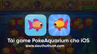 Tải game Pocket Aquarium cho iOS - Game nuôi cá huyền thoại