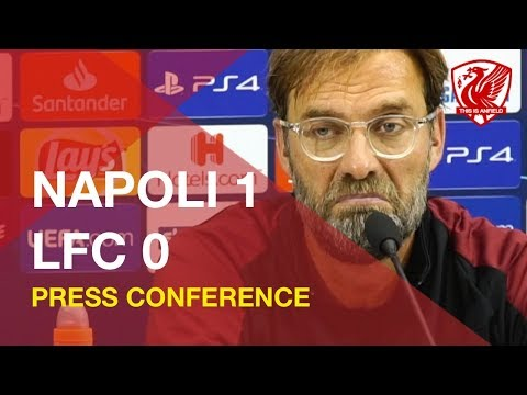 Napoli 1-0 Liverpool | Jurgen Klopp Press Conference