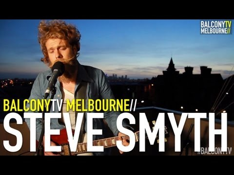 STEVE SMYTH - IN A PLACE (BalconyTV)