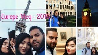 Europe Vlog 2016 - London, Paris & Rome | BeautyByAfroza