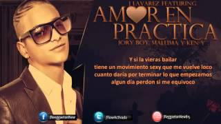 Amor En Practica (Remix) - J Alvarez Ft Jory, Maluma y Ken-Y (Original) (Video Music) 2014
