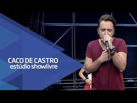 """""""Deixa falar"""" - Caco de Castro no Estúdio Showlivre 2016"""