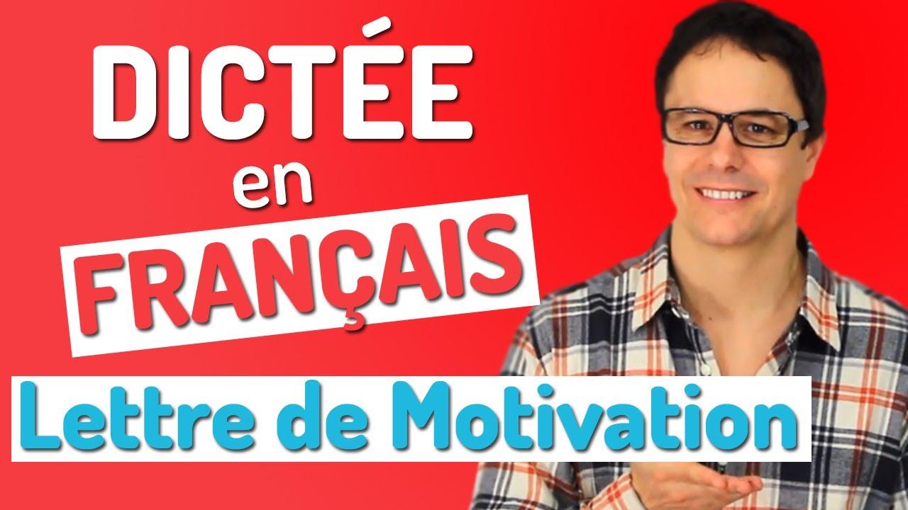 dict u00e9e en fran u00e7ais  la lettre de motivation
