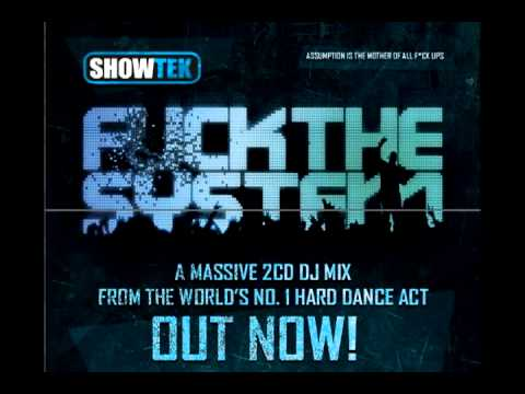 Showtek - Fuck the System mix 1 Intro