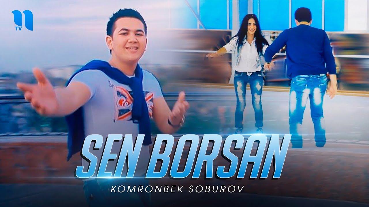 Komronbek Soburov - Sen borsan