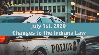 July 1st, 2020 Changes to Indiana Laws