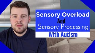 Sensory Overload And Sensory Processing With Autism | MaxiAspie