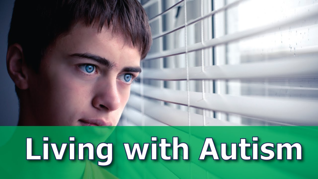 What Is It Like To Live With Autism