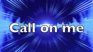 Call on me - Eric Prydz, lyrics