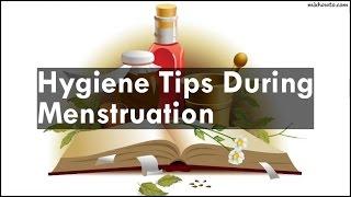 Hygiene Tips During Menstruation