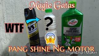 Magic gatas pang shine Ng motor