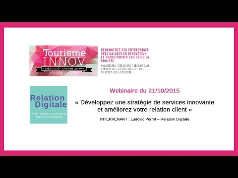 Tourisme innovation Marseille Relation Digitale