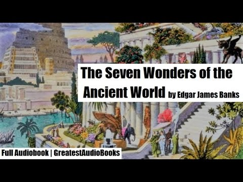 THE SEVEN WONDERS OF THE ANCIENT WORLD - FULL AudioBook | Gr