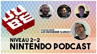 JUBE Nintendo Podcast 2-2