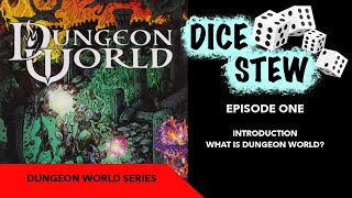 Dice Stew: Dungeon World RPG: Introduction