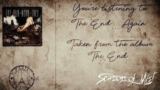 The Old Dead Tree - The End...Again (official lyric video)